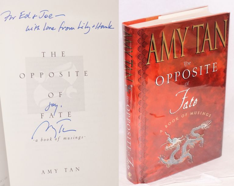The opposite of fate; a book of musings. Amy Tan.