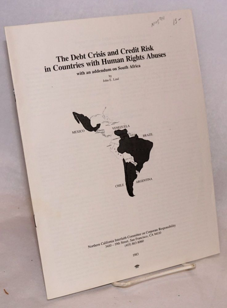 The debt crisis and credit risk in countries with human rights with an addendum on South Africa. John Lind.