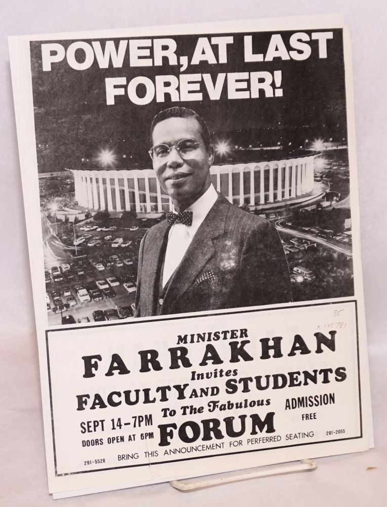 Power, at last forever!/Poder al fin para siempre; Minister Farrakhan invites faculty and students to the fabulous Forum, Sept 14- 7 pm, admission free