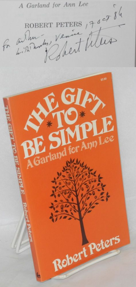 The gift to be simple; a garland for Ann Lee. Robert Peters.