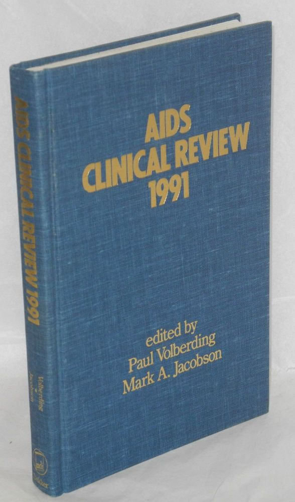 AIDS clinical review 1991. Paul Volberding, Mark A. Jacobson.
