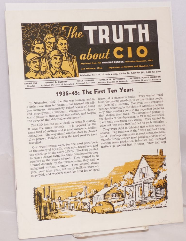 The truth about CIO. Reprinted from the Economic Outlook, November-December, 1945 and February, 1946. Congress of Industrial Organizations.