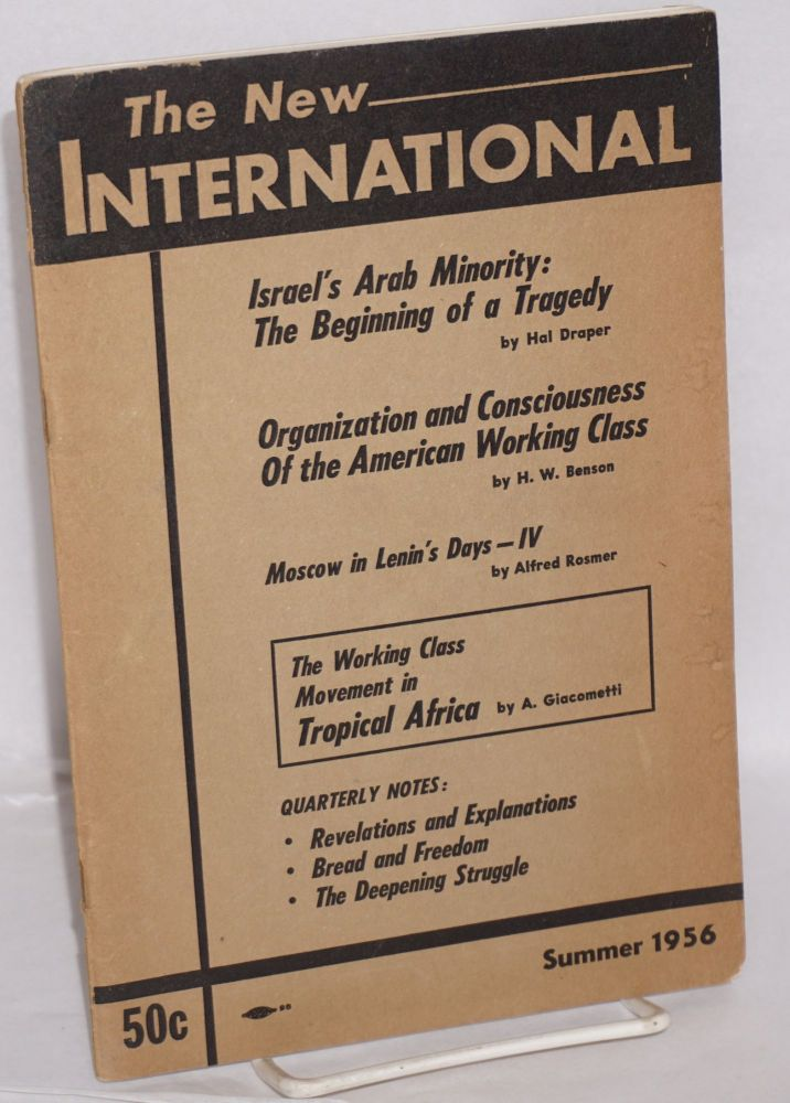 The new international, a Marxist review. Vol. 22, no. 2, Summer 1956. Whole no. 172. Max Shachtman, ed.