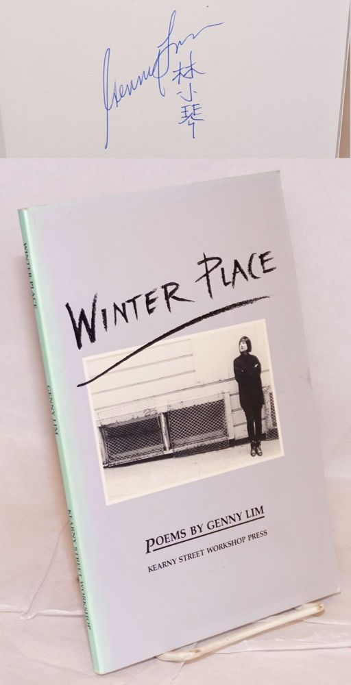 Winter place; poems. Genny Lim.