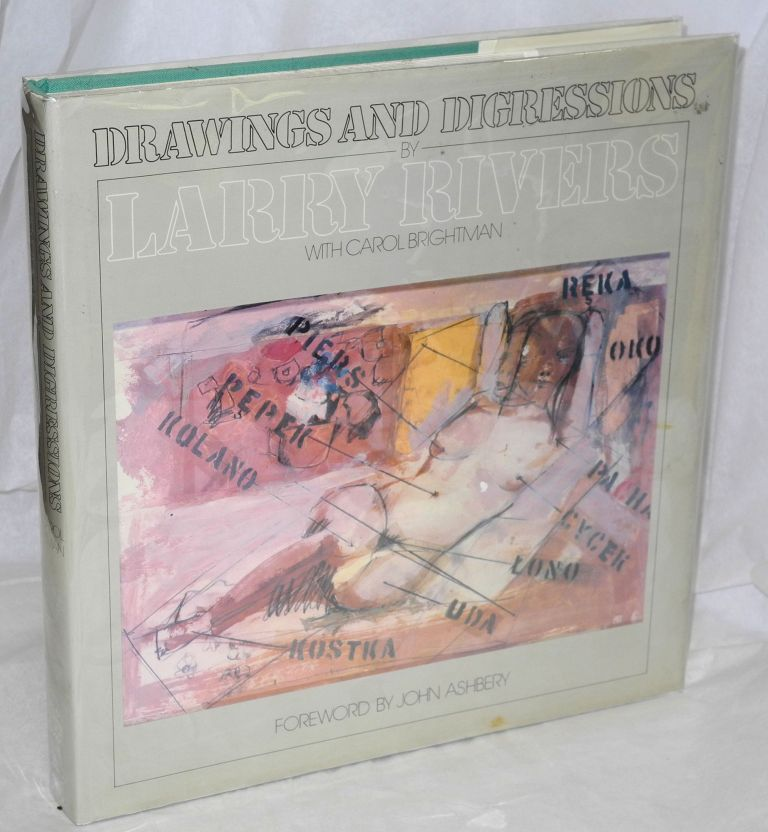 Drawings and digressions. Larry Rivers, Carol Brightman.