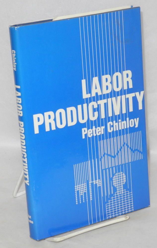 Labor productivity. Peter Chinoy.