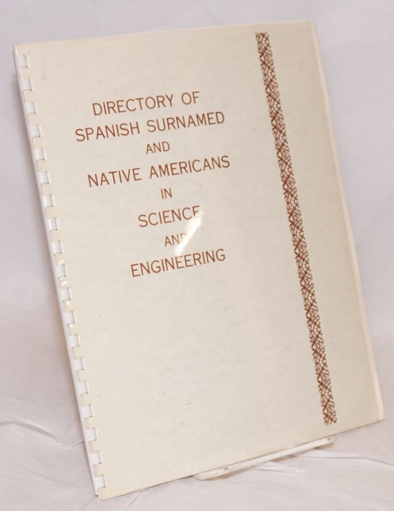 Directory of Spanish surnamed and Native Americans in science and engineering. J. V. Martinez.
