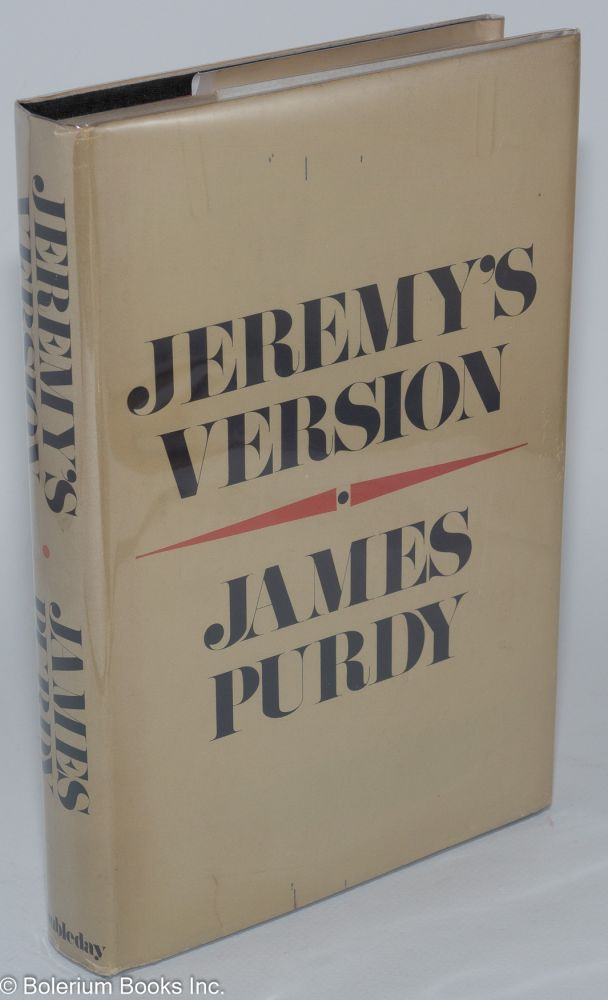 Jeremy's version; part one of Sleepers in Moon-Crowned Valleys. James Purdy.
