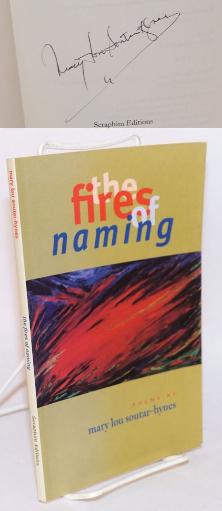 The fires of naming; poems. Mary Lou Soutar-Hynes.
