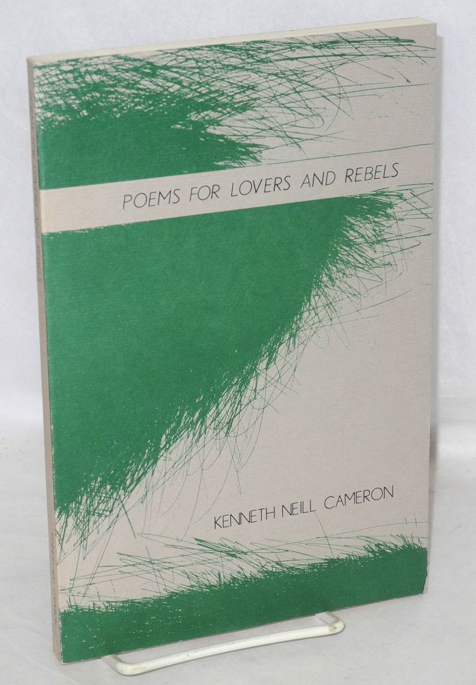 Poems for lovers and rebels. Etchings by Kingsley Parker. Kenneth Neill Cameron.