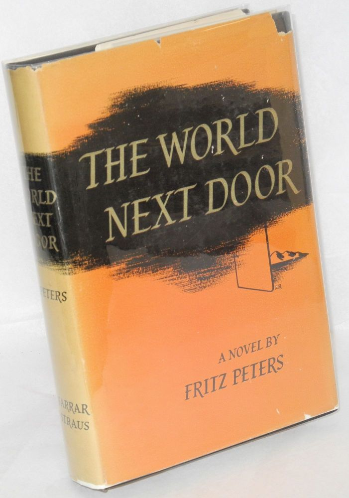 The world next door. Fritz Peters.