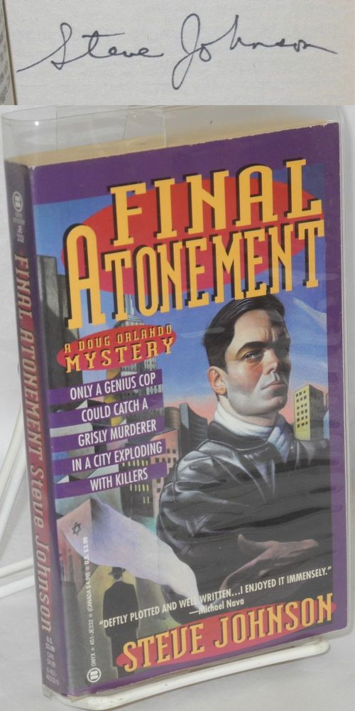 Final atonement; a Doug Orlando mystery. Steve Johnson.