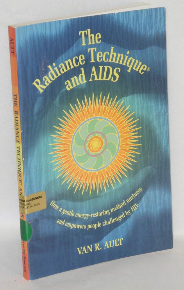 The radiance technique and AIDS. Van R. Ault.
