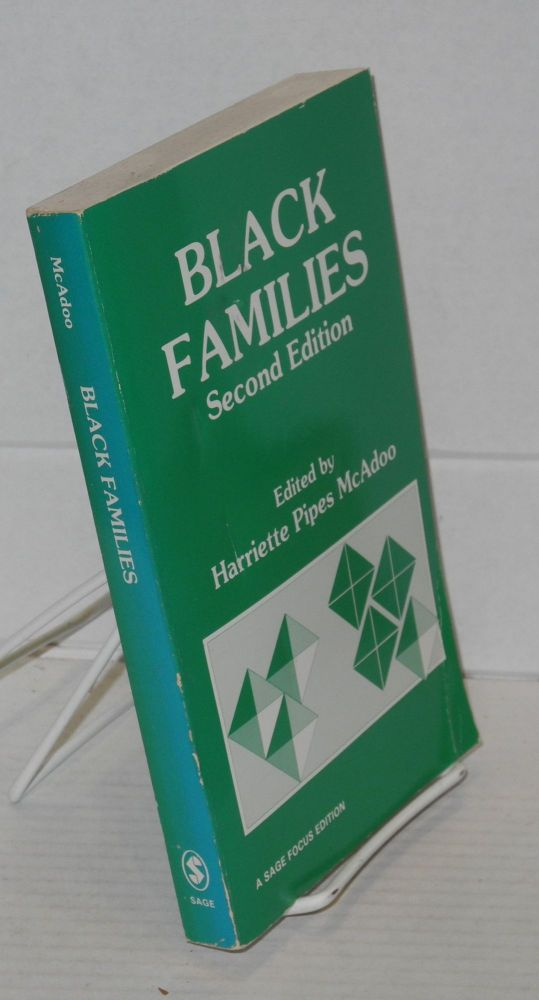 Black families. Harriette Pipes McAdoo, ed.