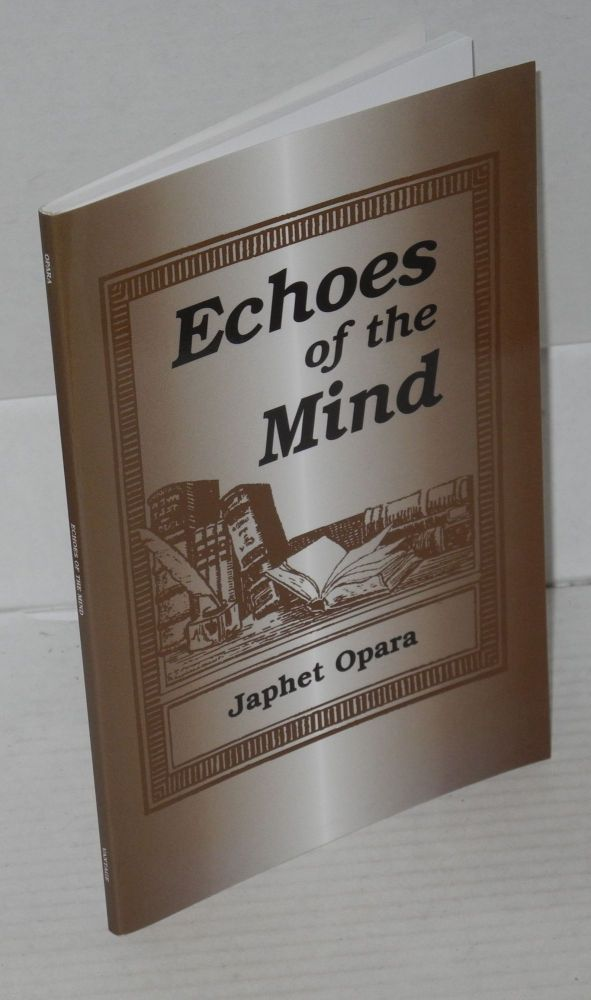 Echoes of the mind. Japhet Opara.