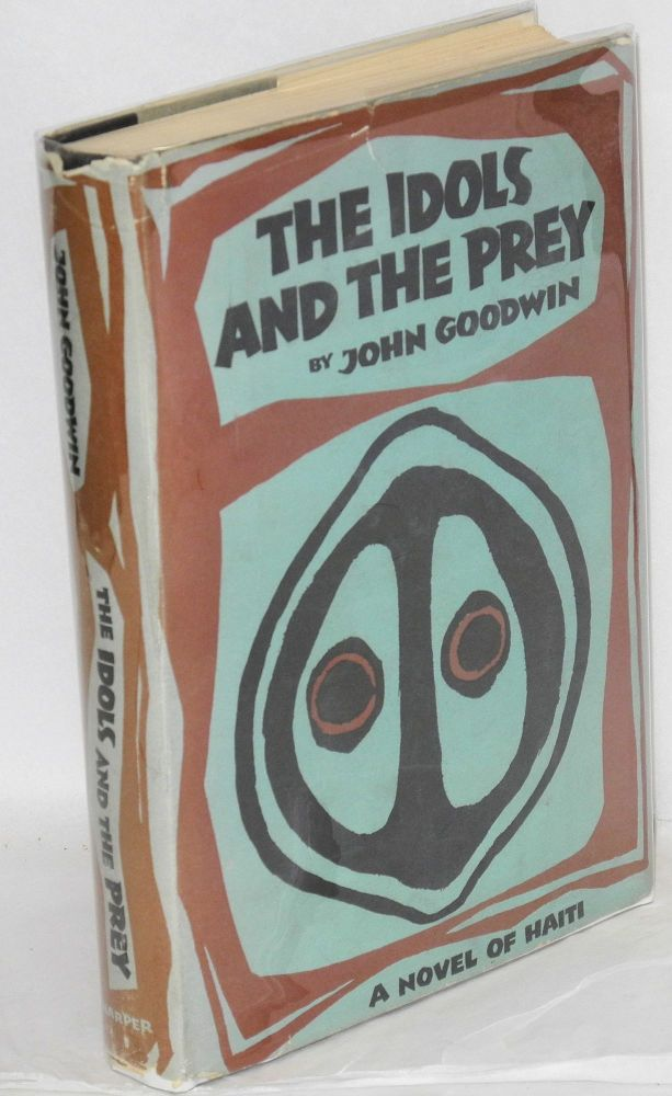 The idols and the prey. John Goodwin.