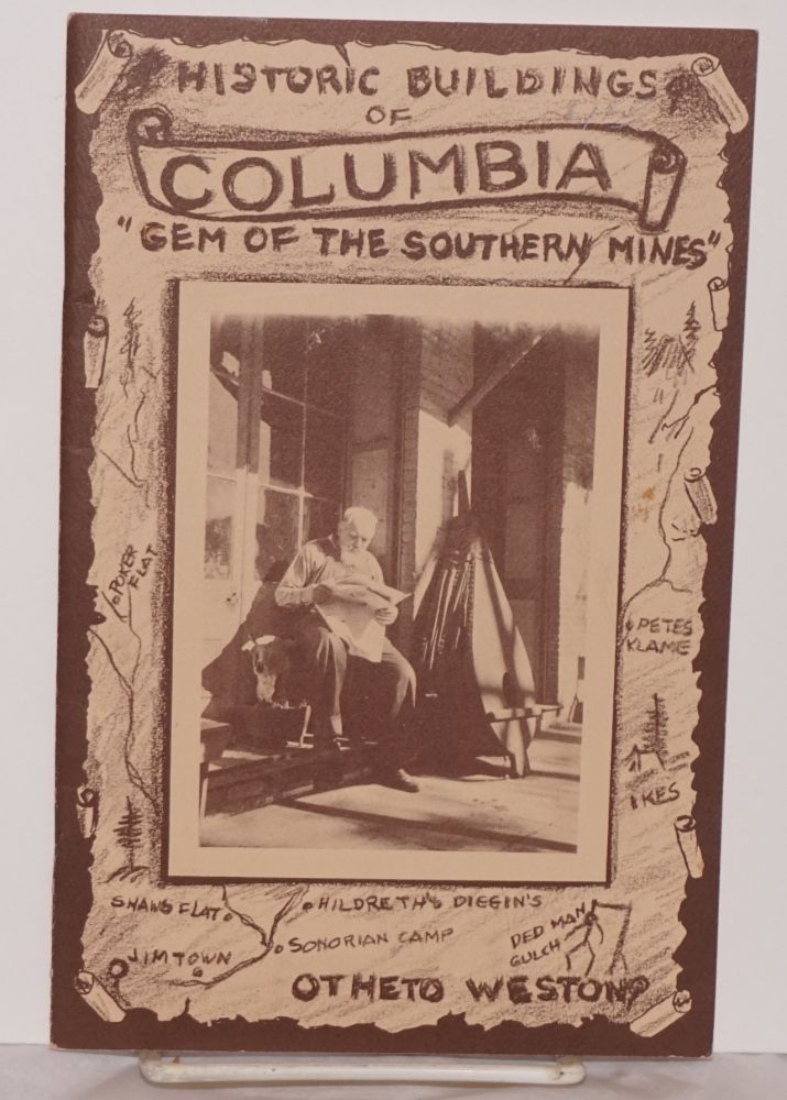 """Columbia 'gem of the southern mines' [cover title """"Historic buildings of Columbia...""""]. Otheta Weston."""