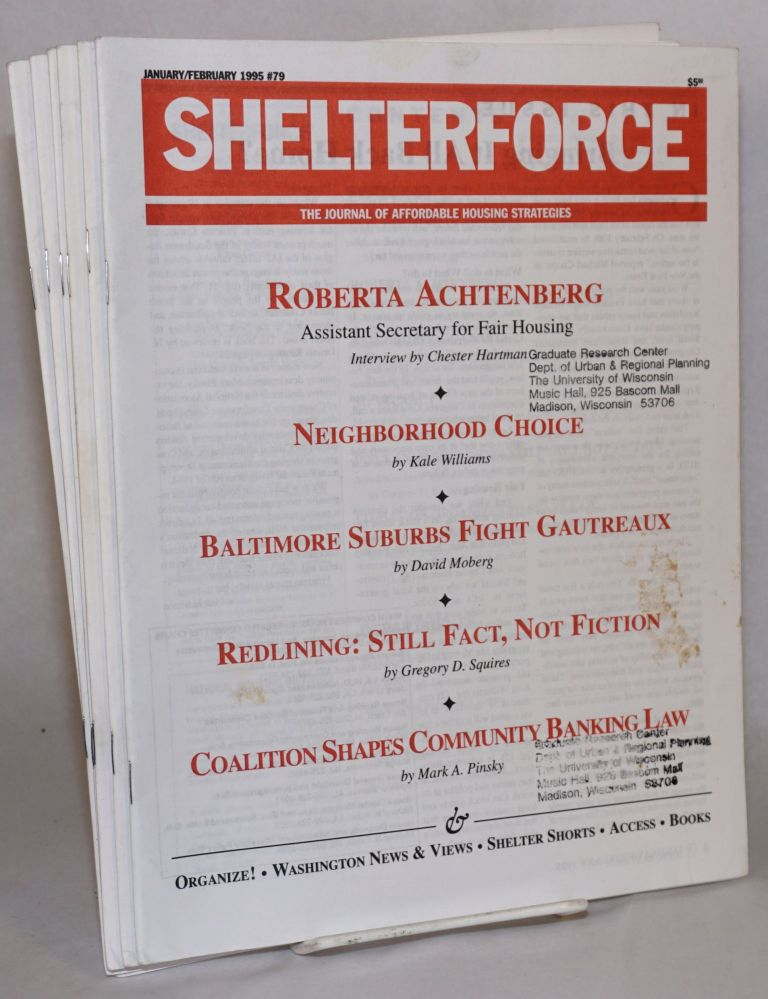 Shelterforce Vol. 17, No. 1, January-February, 1995 to Vol. 17, No. 6, November-December, 1995. Patrick Morrissy, ed Harold Simon.