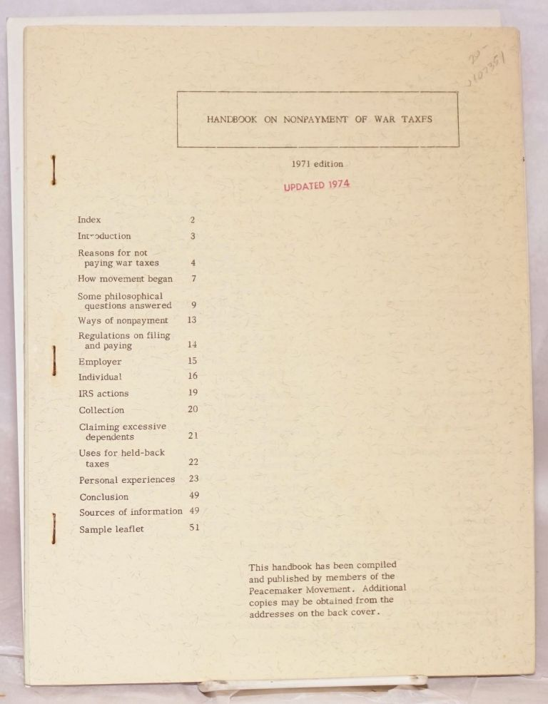 Handbook on nonpayment of war taxes. 1971 edition [Fourth edition]. Peacemaker Movement.