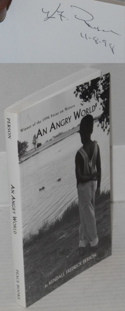 An angry world. Kendall F. Person.