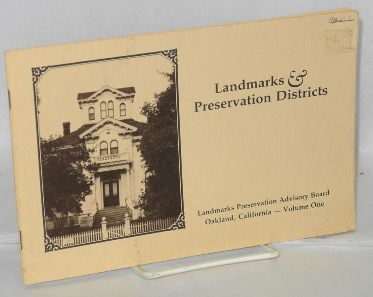 Landmarks and preservation districts; volume one [Oakland, CA]