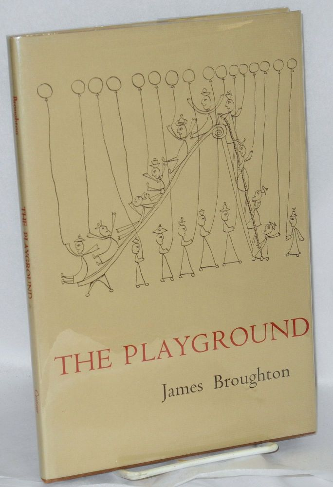 The playground. James Broughton, , Zev.