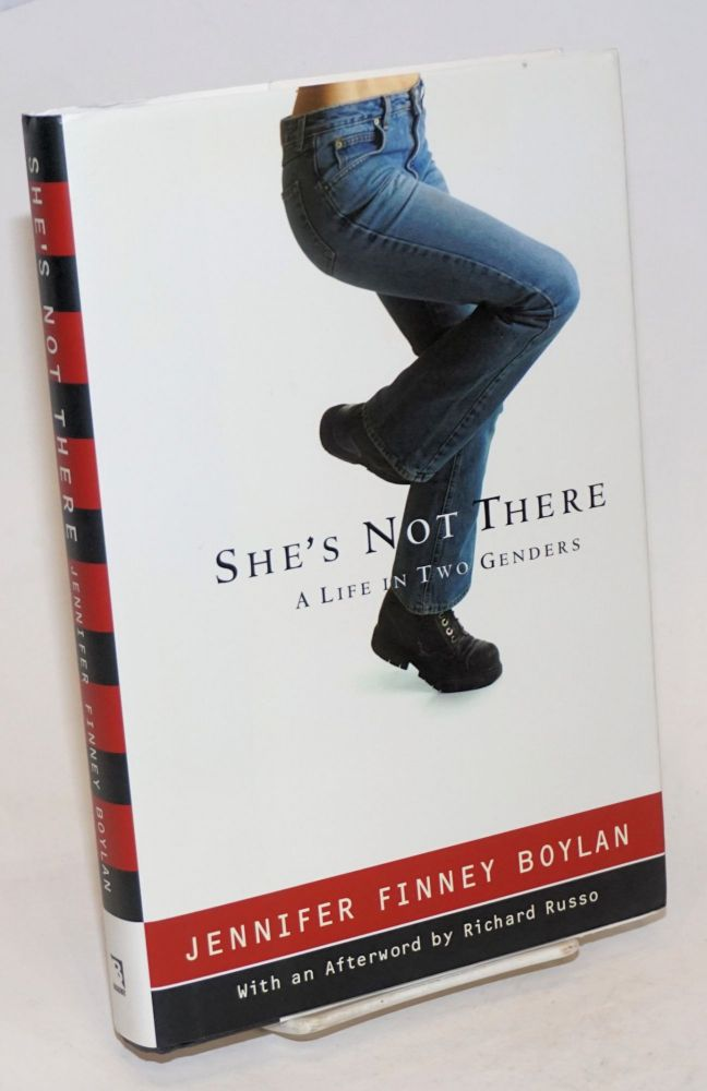 She's Not There: a life in two genders. Jennifer Finney Boylan, Richard Russo.