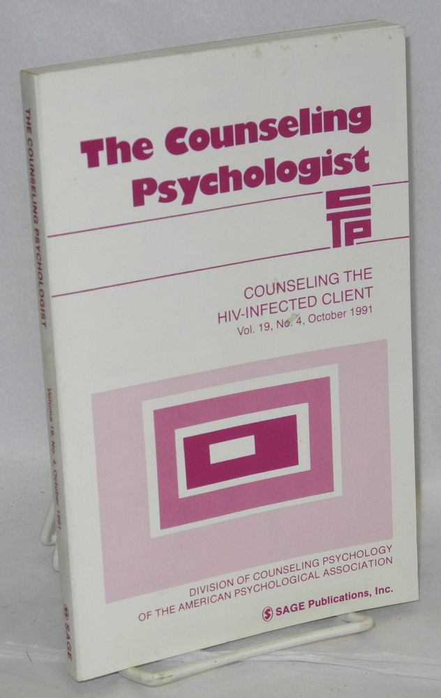The Counseling Psychologist: vol. 19, no. 4, October 1991 : Counseling the HIV-infected client