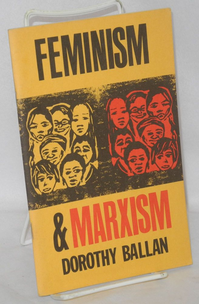 Feminism and Marxism. Dorothy Ballan.