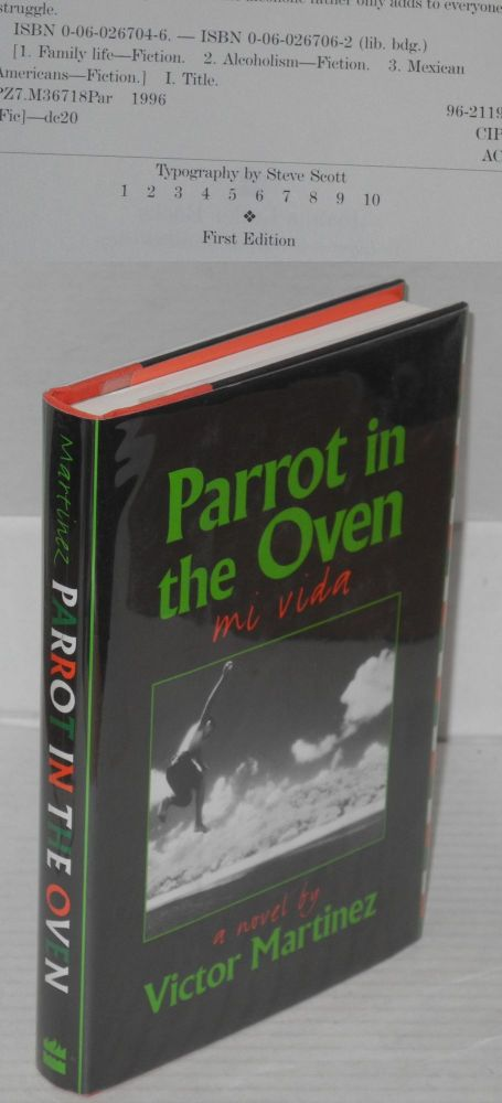 Parrot in the oven; a novel. Victor Martinez.