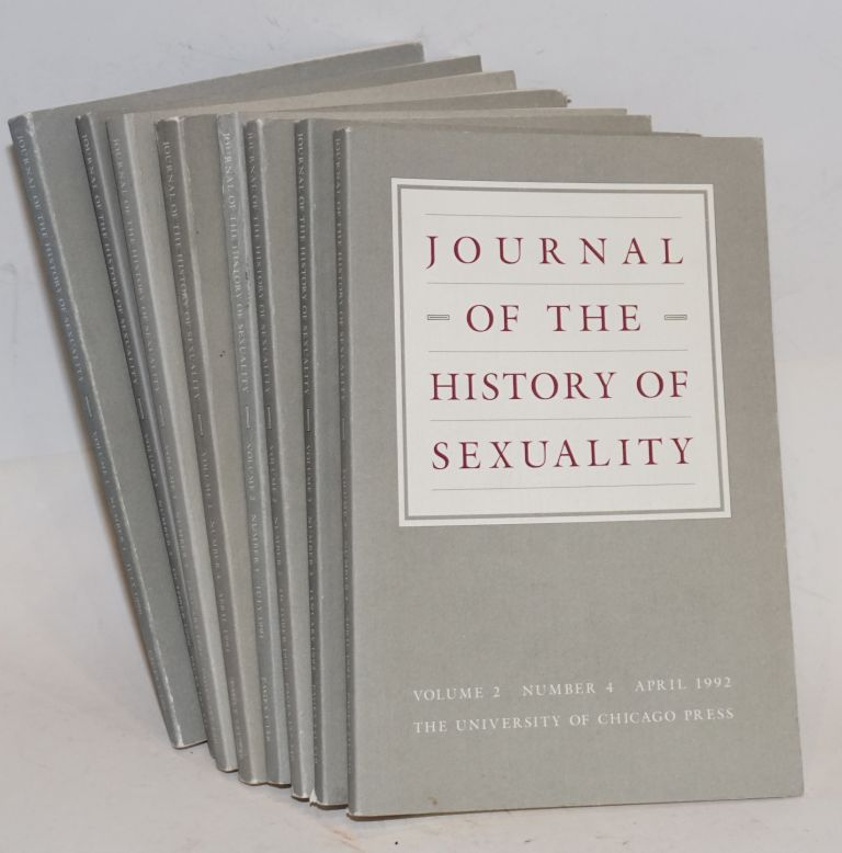 Journal of the history of sexuality; volume 1, number 1, July 1990 - volume 2, number 4, April 1992 [8 issue run]