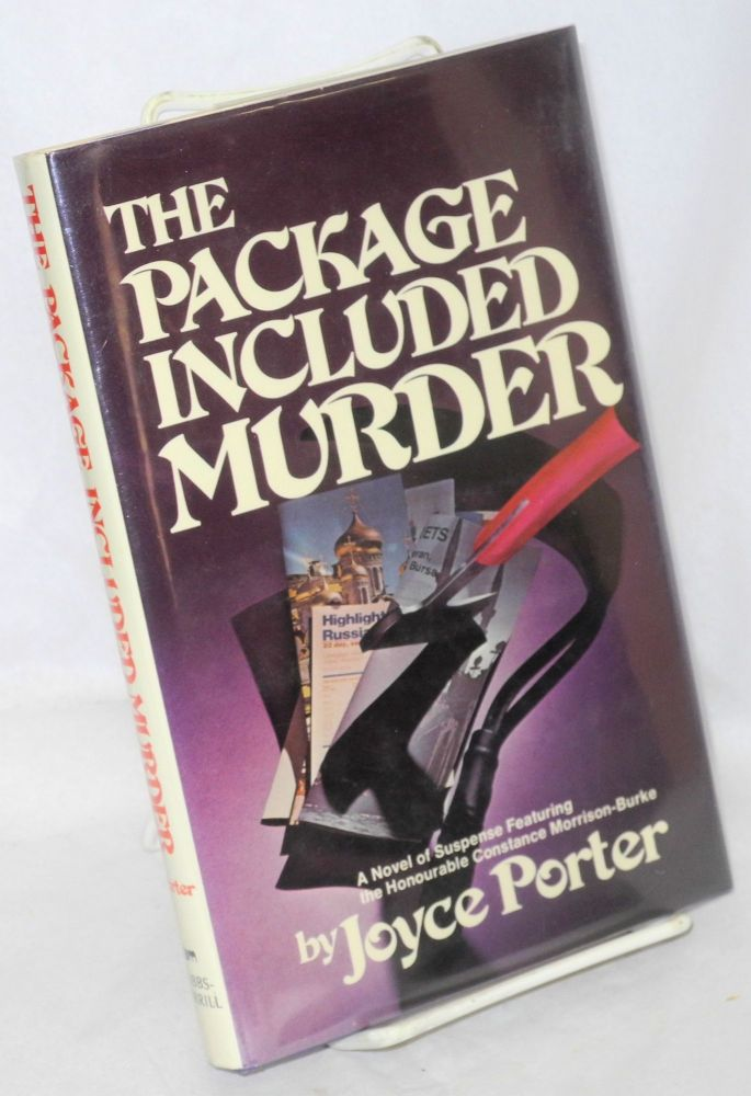 The package included murder; a novel of suspense featuring the honourable Constance Morrison-Burke. Joyce Porter.