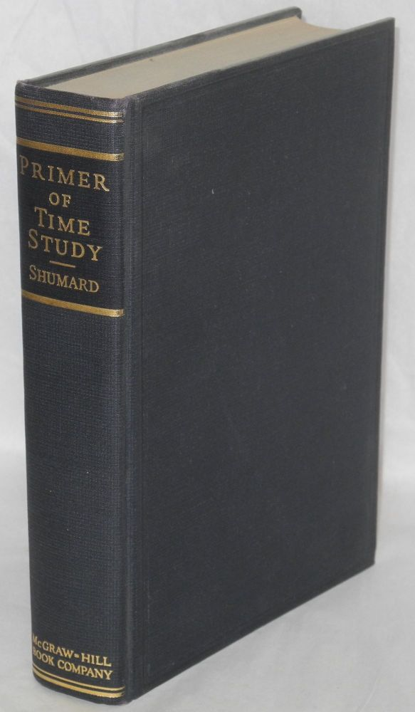 A primer of time study. F. W. Shumard.