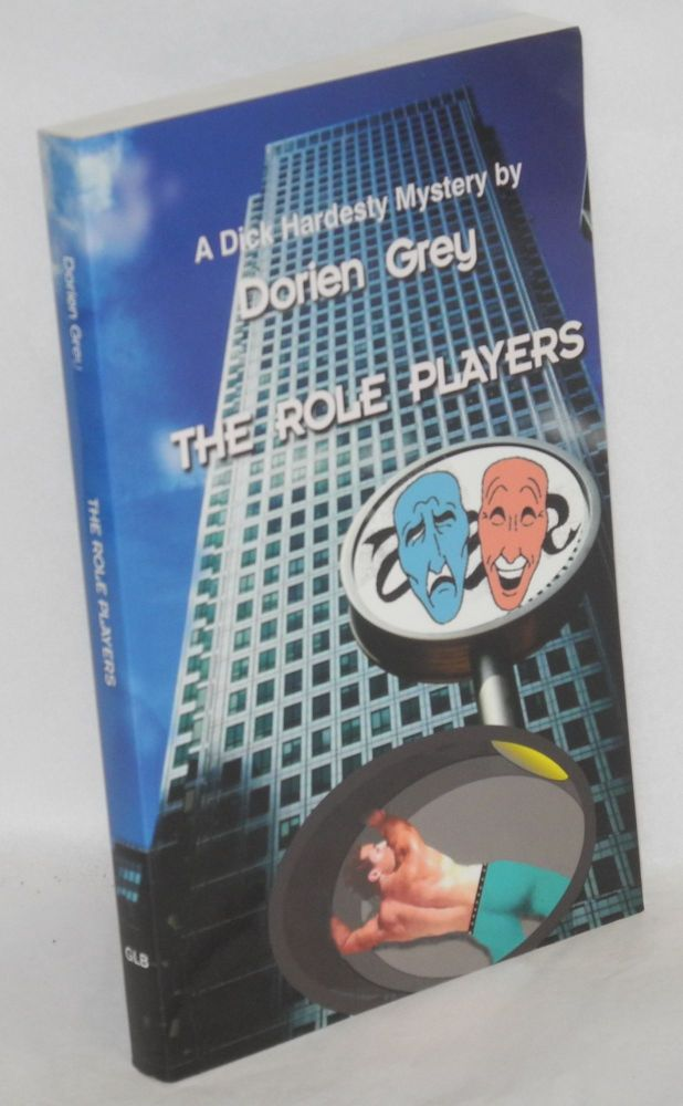 The role players; a Dick Hardesty mystery novel. Dorien Grey.