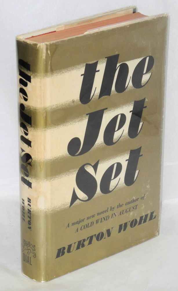 The jet set. Burton Wohl.