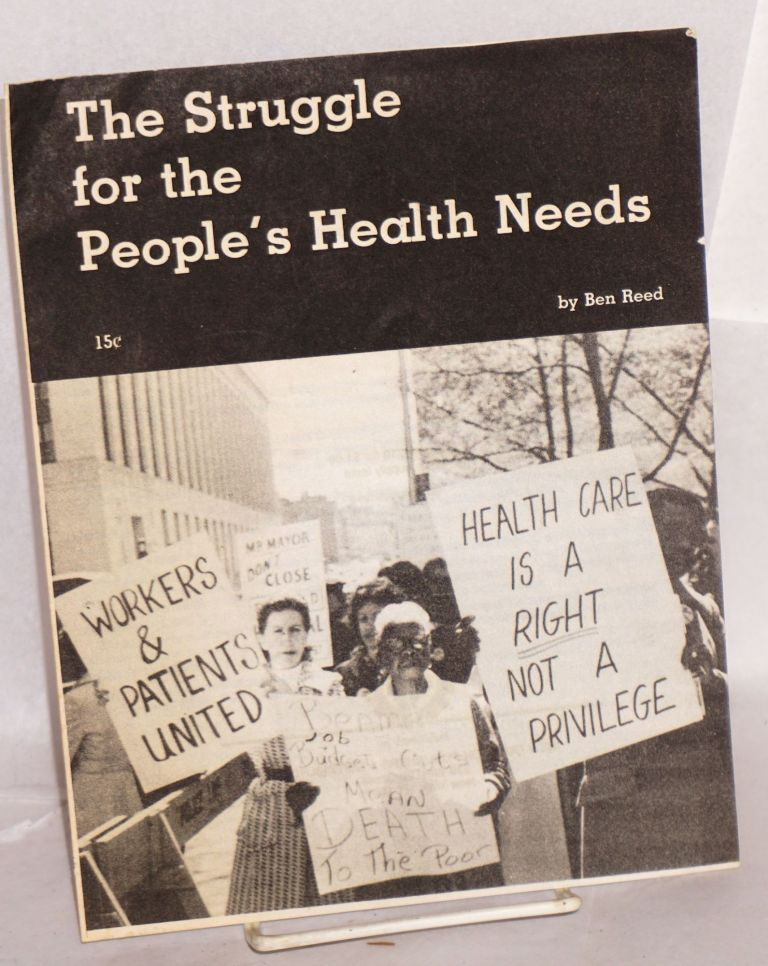 The struggle for the people's health needs. Ben Reed.
