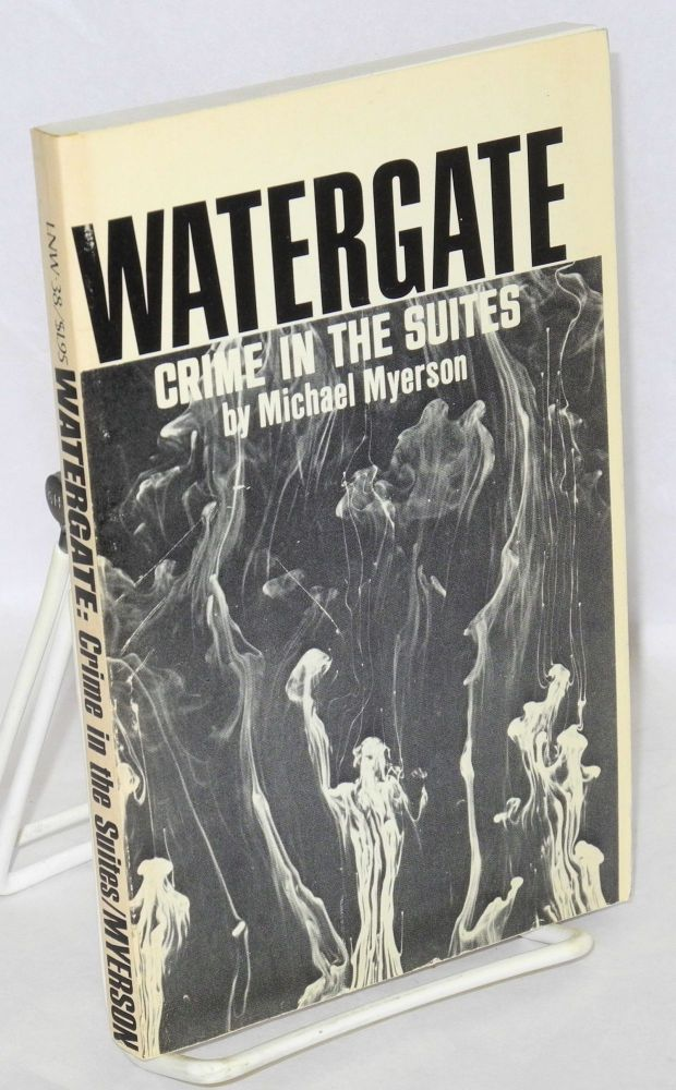Watergate, crime in the suites. Michael Myerson.