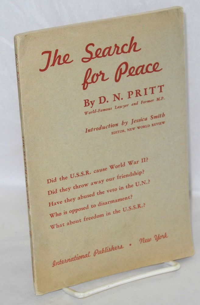 The search for peace. Introduction by Jessica Smith. D. N. Pritt.