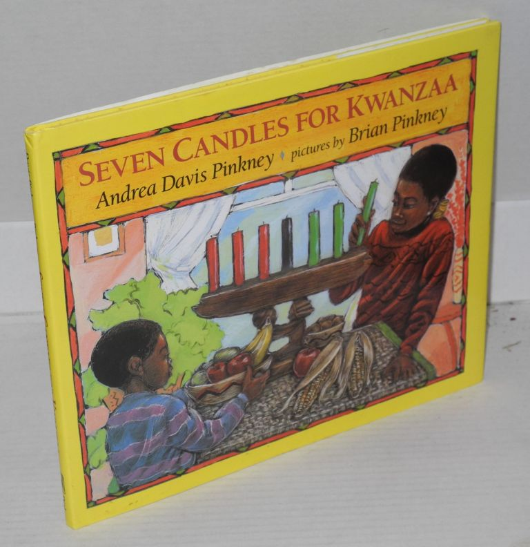 Seven candles for Kwanzaa. Andrea Davis Pinkney, Brian Pinkney.