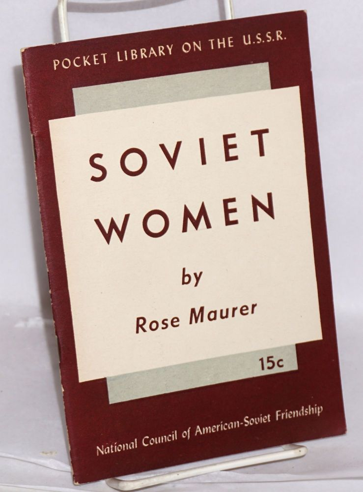 Soviet women, prepared for The committee of women. Rose Maurer.