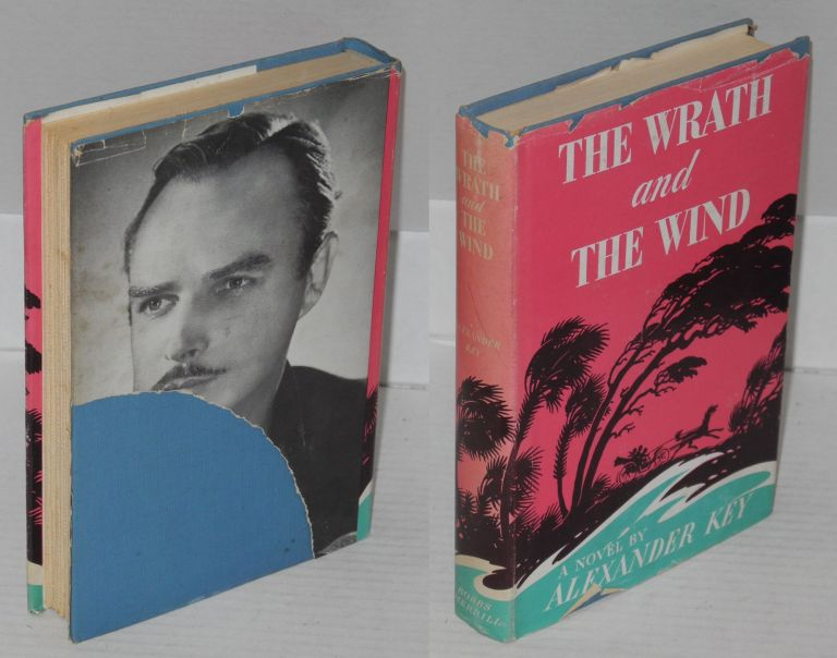 The wrath and the wind; a novel. Alexander Key.