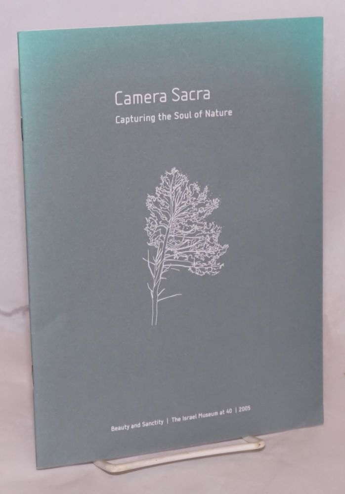 Camera sacra; capturing the soul of nature; museum catalogue