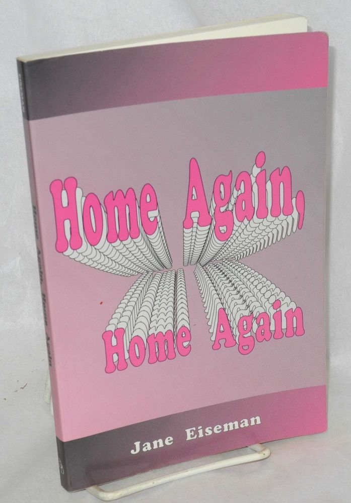 Home again, home again. Jane Eiseman.