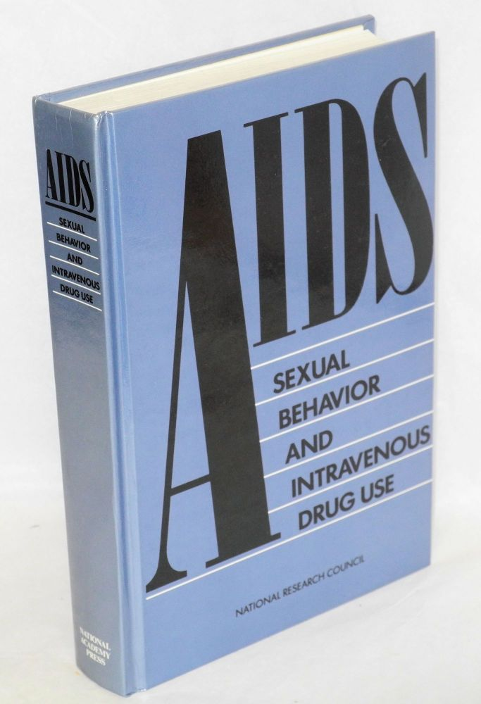AIDS; sexual behavior and intravenous drug use. Charles F. Turner, , Heather G. Miller, Lincoln E. Moses.