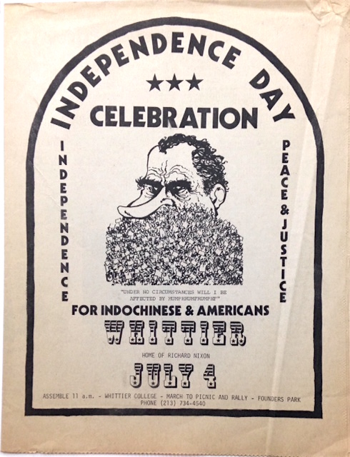 Independence Day celebration; Independence, peace & justice for Indochinese & Americans. Whittier, home of Richard Nixon, July 4. Peace Action Council.
