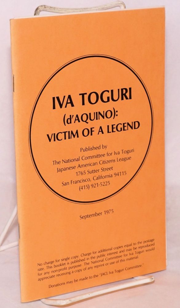 Iva Toguri (d'Aquino): victim of a legend