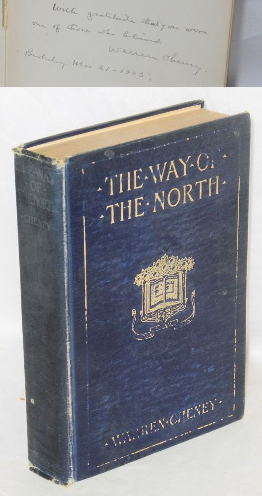 The way of the North, a romance of the days of Baranof. Warren Cheney.