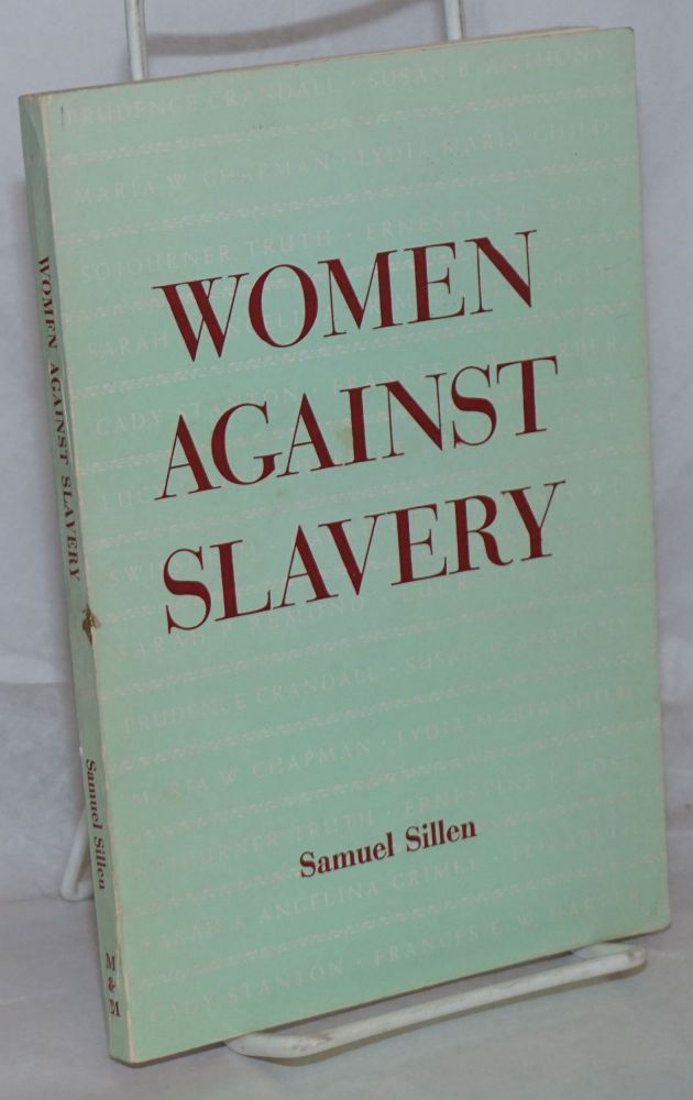 Women against slavery. Samuel Sillen.