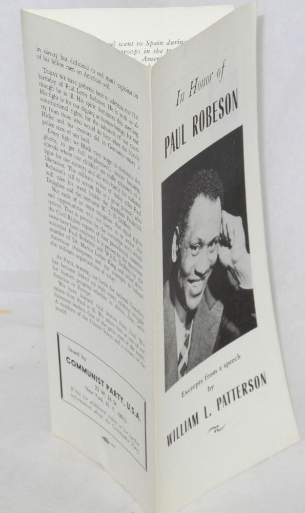 In honor of Paul Robeson: excerpts from a speech by William L. Patterson. William L. Patterson.