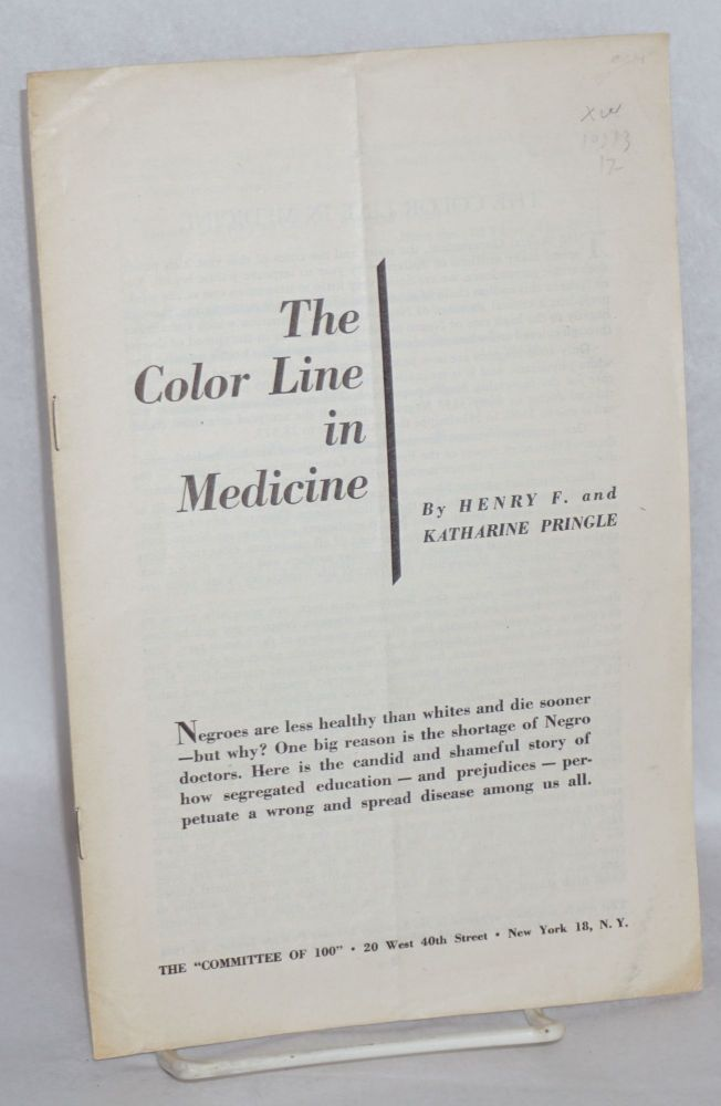 The color line in medicine. Henry F. Pringle, Katharine Pringle.
